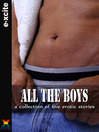 All the Boys (eBook): A collection of gay erotic stories